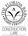 Florida Bar. Board Certified. Construction Law badge